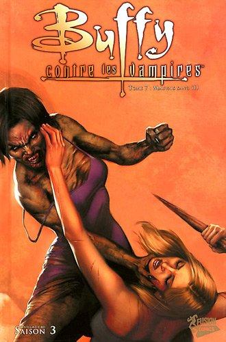 Buffy Classic, tome 07, Saison 3