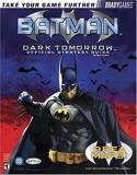 Batman - Dark Tomorrow Official Strategy Guide (Bradygames Strategy Guides) by Bart G. Farkas (2003-02-28) - Brady Games - 28/02/2003