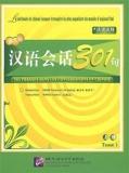301 Phrases Dans Les Conversations En Chinois - Tome 1