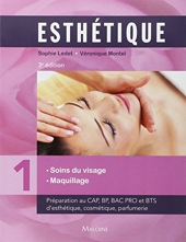Esthétique - Volume 1, Soins du visage maquillage de Sophie Ledet