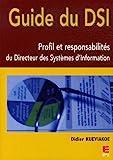 Guide du DSI - Profil et responsabilités du Directeur des Systèmes d'Information