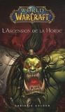 World of Warcraft - L'ascension de la horde - 01/02/2001