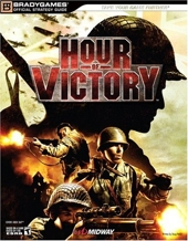 Hour of Victory Official Strategy Guide de BradyGames