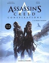 Assassin's Creed Conspirations - Tome 02 - Le projet Rainbow de Guillaume Dorison