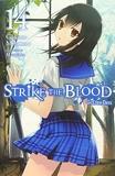 Strike the Blood, Vol. 14 (light novel)