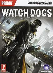 Watch Dogs - Prima Official Game Guide de David Hodgson