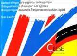 Lexique trilingue du transport et de la logistique