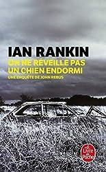 On ne réveille pas un chien endormi d'Ian Rankin