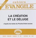 Supplément au Cahiers Evangile numéro 64 La Création et le déluge