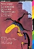 La sorcière de la rue Mouffetard, et autres contes de la rue Broca by Pierre Gripari (1997-09-05) - Gallimard Jeunesse - 05/09/1997