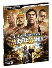 WWE Legends of WrestleMania Official Strategy Guide de BradyGames