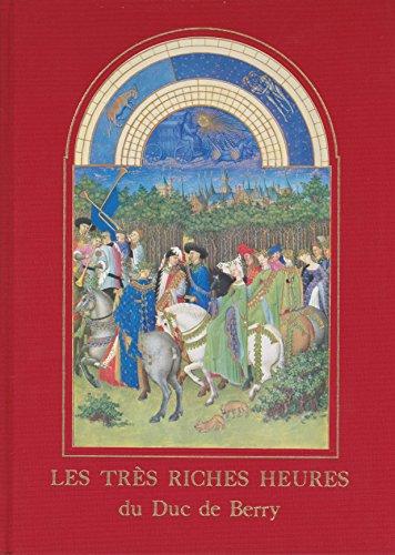 Les Tres Riches Heures du Duc de Berry Musee Conde Chantilly