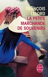 La Petite Marchande de souvenirs - Le Livre de Poche - 26/02/2014