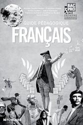 Français 1re Tle Bac Pro Guide pédagogique de Michèle Sendre-Haïdar