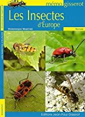 Les insectes d'Europe - MEMO de Dominique Martiré