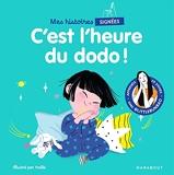 Mes histoires signées - C'est l'heure du dodo - Apprends 20 signes avec @Littlebunbao