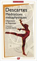 Méditations métaphysiques - Objections et réponses suivies de quatre lettres de René Descartes