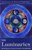 The Luminaries - The Psychology of the Sun and Moon in the Horoscope (Seminars in Psychological Astrology) by Liz Greene (1992-04-01) - Red Wheel / Weiser - 01/04/1992