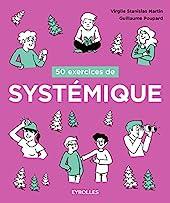 50 exercices de systémique de Guillaume Poupard