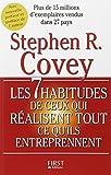 Les 7 habitudes de ceux qui réalisent tout ce qu'ils entreprennent - First - 07/09/2005