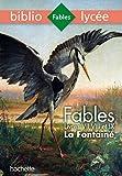 Bibliolycée - Fables de La Fontaine Livres VII, VIII, IX - Hachette Éducation - 06/09/2017