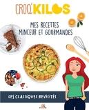 Mes recettes minceur et gourmandes, les classiques revisités