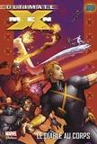 Ultimate X-Men T07 - Le diable au corps