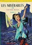 Les misérables - Tome 2 : Edition abrégée : Collection : Bibliothèque verte cartonnée & illustrée n° 51 - Hachette