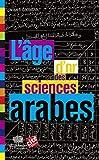 L'âge d'or des sciences arabes - LE POMMIER - 11/06/2013