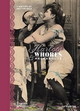 Harlots, Whores & Hackabouts A History of Sex for Sale /anglais