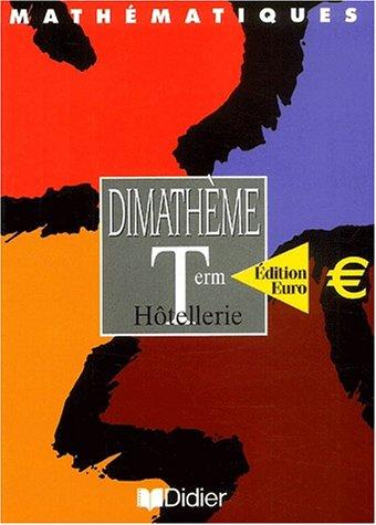 Dimathème Tle Hotellerie Euro éd. 2002 livre de l'élève