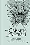 Les Carnets Lovecraft - Le Molosse