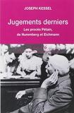 Jugements derniers - Les procès Petain, Nuremberg et Eichman - Editions Tallandier - 22/03/2007