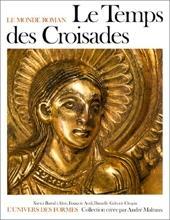 Le temps des croisades de Xavier Barral i Altet