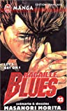 Racaille Blues, tome 22 - Let's Get On !