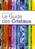 Le guide des cristaux