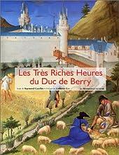 Les Très Riches Heures du duc de Berry de Raymond Cazelles