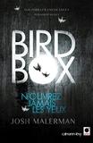 Bird box - N'ouvrez jamais les yeux