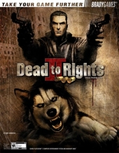 Dead to Rights® II - Hell to Pay Official Strategy Guide de Mark Androvich