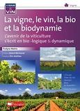 Vignes, vins, bio et biodynamie / L'avenir de la viticulture s'écrit en bio... dynamie