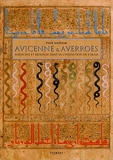 Avicenne et Averroes - Médecine et biologie dans la civilisation de l'Islam (2004)