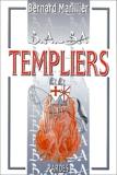 B.A.-BA des templiers