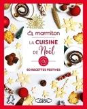 La cuisine de Noël - 60 Recettes Festives