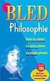 Bled Philosophie - Hachette Éducation - 25/08/2010