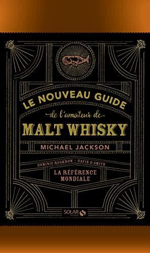 Le nouveau guide de l'amateur de malt whisky
