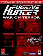 Fugitive Hunter - Prima's Official Strategy Guide de Prima Temp Authors