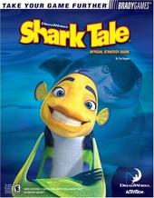 Shark Tale? Official Strategy Guide de Tim Bogenn