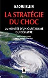 La Stratégie du choc - La Montée d'un capitalisme du désastre