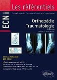 Orthopédie Traumatologie - Conforme à la réforme des ECNI