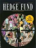 Hedge Fund - Tome 7 - Pour tout l'or du monde